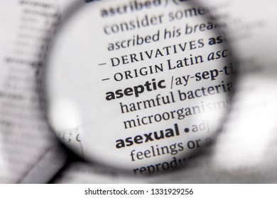 The word or phrase aseptic in a dictionary.