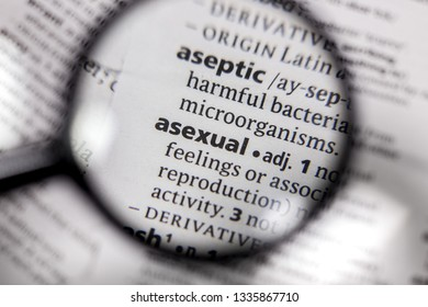 The word or phrase asexual in a dictionary.