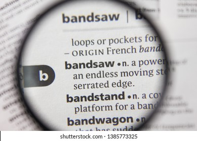 The word or phrase bandsaw in a dictionary.