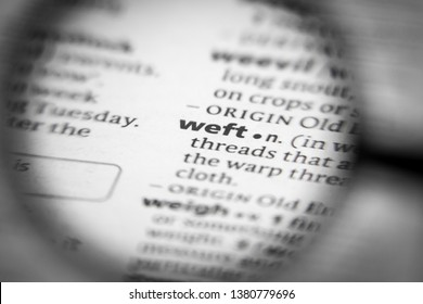 Word or phrase weft in a dictionary.