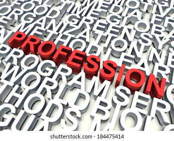 Word Profession in red, salient among other related keywords concept in white. 3d render illustration.