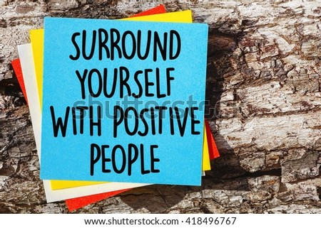Word Quotes Surround Yourself Positive People Stock Photo Edit Now
