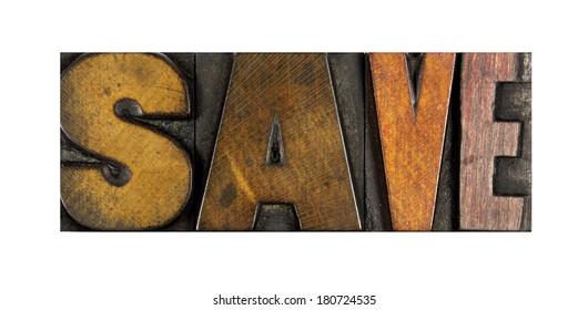 The word SAVE written in vintage letterpress type