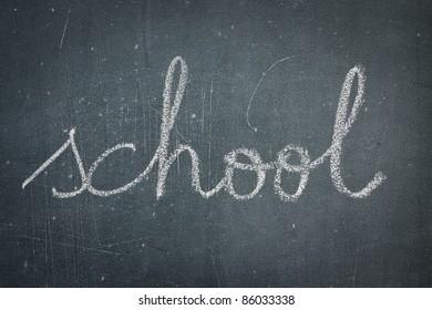 word School written on the blackboard