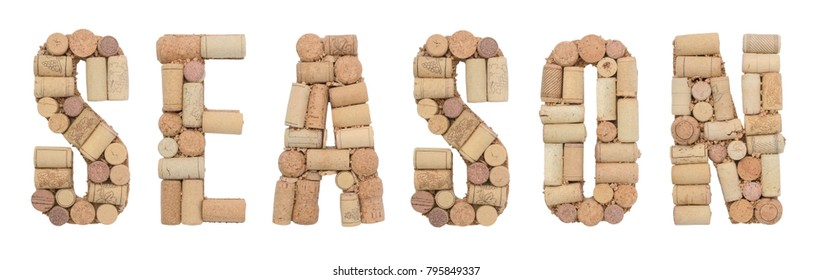 Word Season made from wine corks on a white background. Isolated