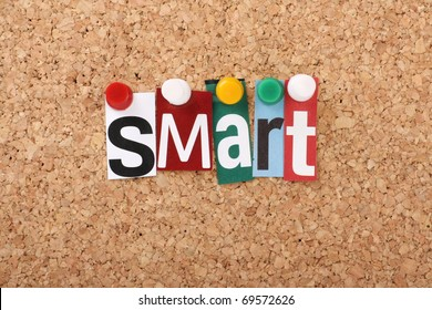 The word Smart in cut out magazine letters pinned to a cork notice board, representing the business concept of Smart Goals, Specific,Measurable,Achievable,Realistic and Timely