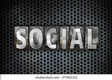 "The word ""Social"" written in vintage metal letterpress type on a black industrial grid background."