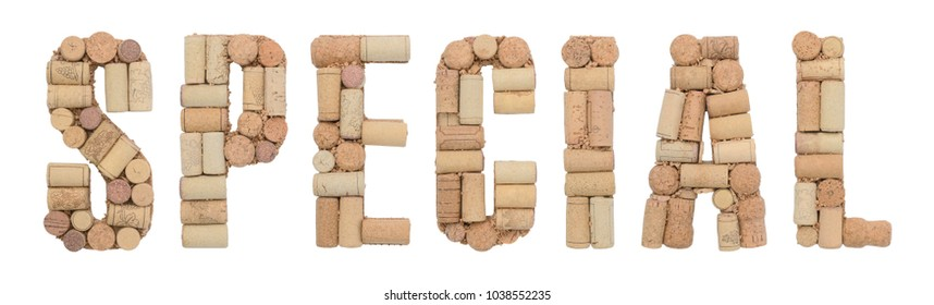 Word SPECIAL made of wine corks Isolated on white background