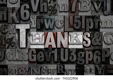 The word Thanks made from old metal letterpress letters