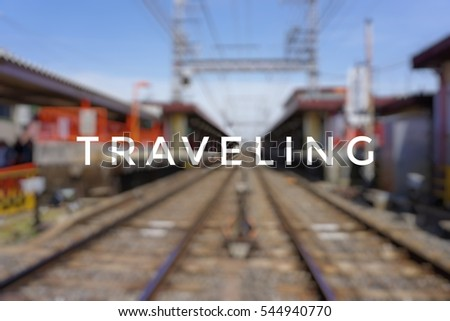 word traveling on railway blur background stock photo edit now