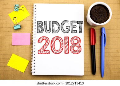 Word, writing Budget 2018. Business concept for Household budgeting accounting planning Written on notepad note paper background with space office view with pencil marker coffee