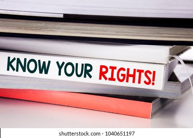Word, writing Know Your Rights. Business concept for Justice Education written on the book the white background.