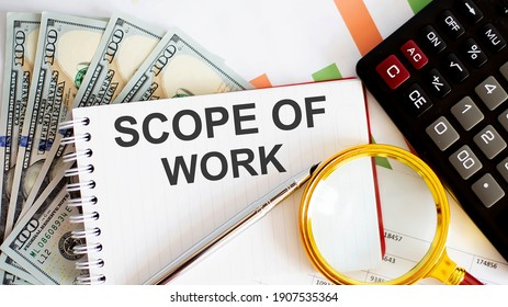 Word writing SCOPE OF WORK . Business concept with chart, dollars and office tools