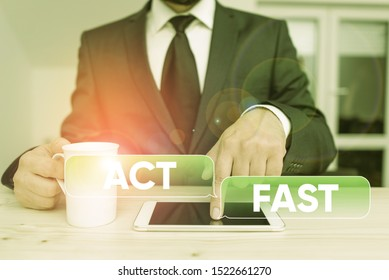 Word writing text Act Fast. Business concept for Voluntarily move in the highest state of speed initiatively.