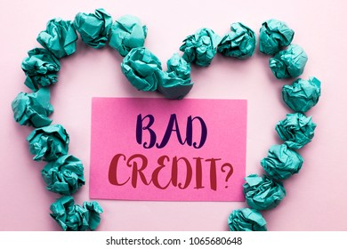 Word writing text Bad Credit Question. Business concept for Low Credit Finance Economic Budget Asking Questionaire written on Pink Sticky Note Paper on the plain background Heart.