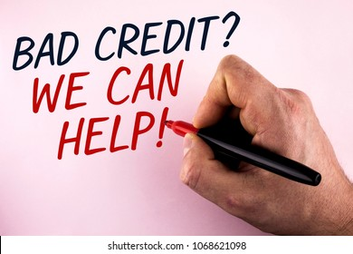 Word writing text Bad Credit Question We Can Help Motivational Call. Business concept for achieve good debt health written by Man holding Marker in Hand plain background.
