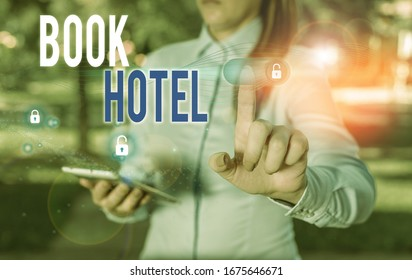 Word writing text Book Hotel. Business concept for an arrangement you make to have a hotel room or accommodation.