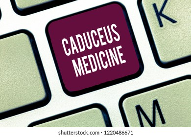 Word writing text Caduceus Medicine. Business concept for symbol used in medicine instead of the Rod of Asclepius