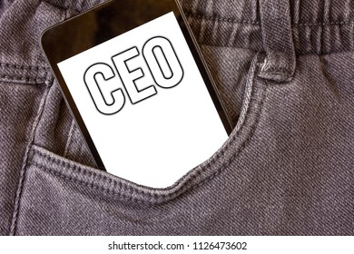 Word writing text Ceo. Business concept for Chief Executive Officer Head Boss Chairperson Chairman Controller Cell phone jean pocket white screen message communicate applications.