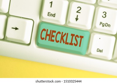 Word writing text Checklist. Business concept for List down of the detailed activity as guide of doing something White pc keyboard with empty note paper above white background key copy space.