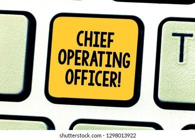 Word writing text Chief Operating Officer. Business concept for responsible for the daily operation of the company Keyboard key Intention to create computer message pressing keypad idea.