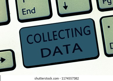 Word writing text Collecting Data. Business concept for Gathering and measuring information on variables of interest