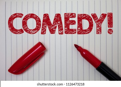Word writing text Comedy Call. Business concept for Fun Humor Satire Sitcom Hilarity Joking Entertainment Laughing Notebook paper background open marker ideas messages inspiration thoughts.