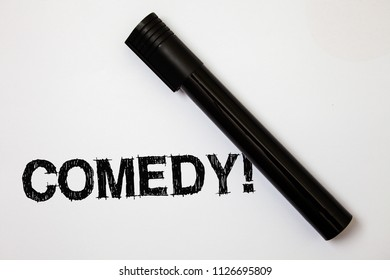 Word writing text Comedy Call. Business concept for Fun Humor Satire Sitcom Hilarity Joking Entertainment Laughing Ideas messages white background black marker intention communicate thoughts.