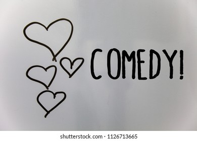 Word writing text Comedy Call. Business concept for Fun Humor Satire Sitcom Hilarity Joking Entertainment Laughing Hearts white background ideas messages love lovely intentions thoughts.