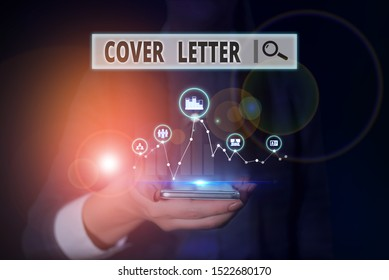 Word writing text Cover Letter. Business concept for document explaining the applicant s is credentials and interest Woman wear formal work suit presenting presentation using smart device.