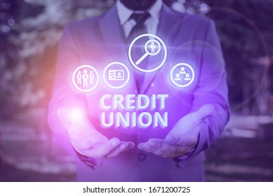 Word writing text Credit Union. Business concept for cooperative association that makes small loans to members.