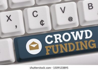 Word writing text Crowd Funding. Business concept for Fundraising Kickstarter Startup Pledge Platform Donations White pc keyboard with empty note paper above white background key copy space.