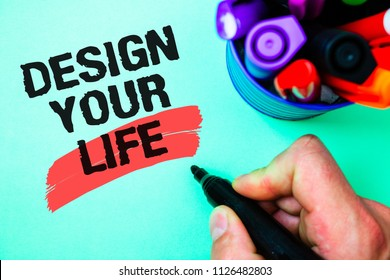 Word writing text Design Your Life. Business concept for Set plans Life goals Dreams take control To do list Marker pen various colour light green background lovely memories thoughts.