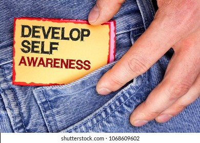 Word writing text Develop Self Awareness. Business concept for What you think you become motivate and grow written Sticky Note Paper holding by man the Jeans background.