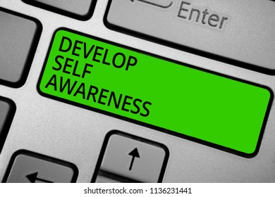 Word writing text Develop Self Awareness. Business concept for increase conscious knowledge of own character Keyboard green button hit key typing work use computer program software.