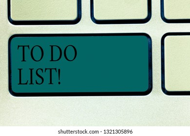 Word writing text To Do List. Business concept for A structure that usually made in paper containing task of yours Keyboard key Intention to create computer message pressing keypad idea.