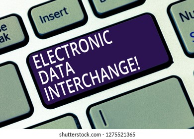 Word writing text Electronic Data Interchange. Business concept for Transfer of data from one computer into another Keyboard key Intention to create computer message pressing keypad idea.