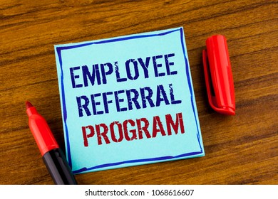 Word writing text Employee Referral Program. Business concept for Recommend right jobseeker share vacant job post written Sticky note paper the Wooden background Marker next to it.