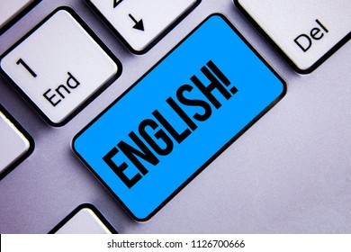 Word writing text English Motivational Call. Business concept for Relating to England its People or their Language Keyboard blue key Intention create creating ideas computer inspirational.