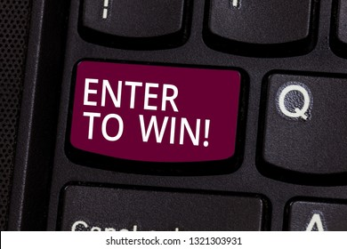 Word writing text Enter To Win. Business concept for Sweepstakes Trying the luck to earn the big prize Lottery Keyboard key Intention to create computer message pressing keypad idea.