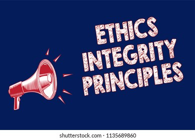 Word writing text Ethics Integrity Principles. Business concept for quality of being honest and having strong moral Megaphone loudspeaker blue background important message speaking loud.
