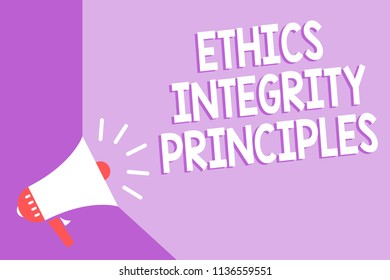 Word writing text Ethics Integrity Principles. Business concept for quality of being honest and having strong moral Megaphone loudspeaker purple background important message speaking loud.