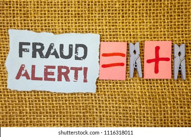 Word writing text Fraud Alert Motivational Call. Business concept for Security Message Fraudulent activity suspected