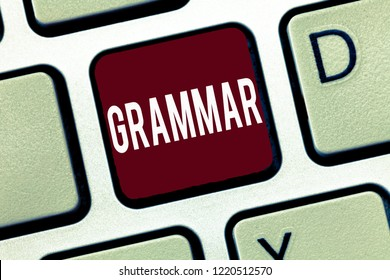 Word writing text Grammar. Business concept for System and Structure of a Language Correct Proper Writing Rules