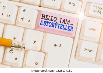 Word writing text Hello I Am A Storyteller. Business concept for introducing yourself as novels article writer White pc keyboard with empty note paper above white background key copy space.