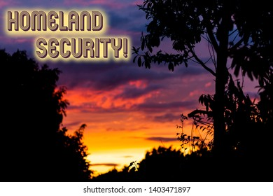Word writing text Homeland Security. Business concept for federal agency designed to protect the USA against threats Beautiful sunset sunrise through fresh forest nature wood. Sunlight morning.