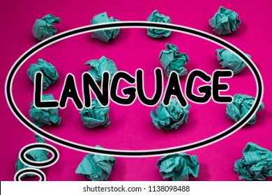 Word writing text Language. Business concept for Method of human communication Spoken Written Use Words Expression Crumpled paper balls pattern eliptical design animated font background.