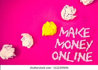 Word writing text Make Money Online. Business concept for Business Ecommerce Ebusiness Innovation Web Technology Words pink background crumbled paper notes yellow white diagonal stress.