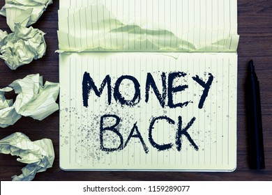 Word writing text Money Back. Business concept for get what you paid in return for defect or problem in product Open notebook page crumpled papers ripped pages several tries mistakes.