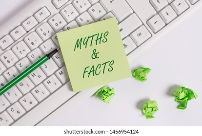 Word writing text Myths And Facts. Business concept for usually traditional story of ostensibly historical events.